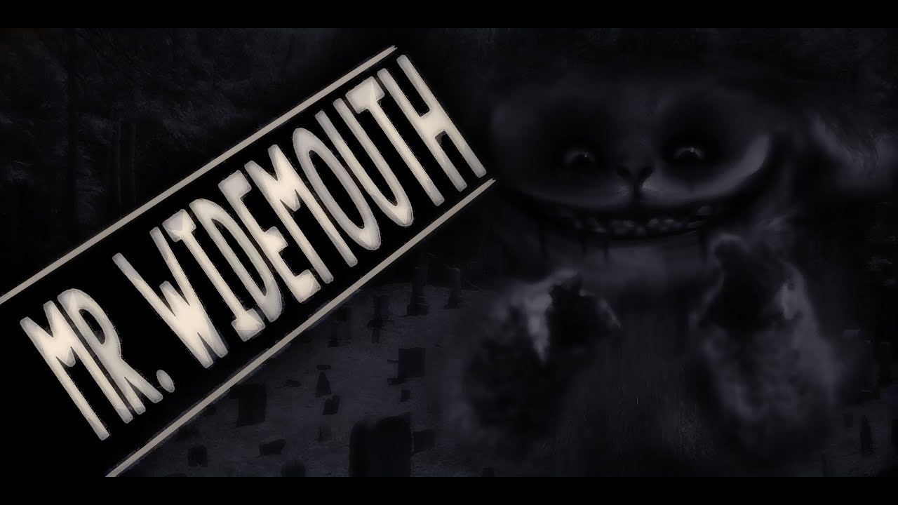 """Mr. Widemouth"" 