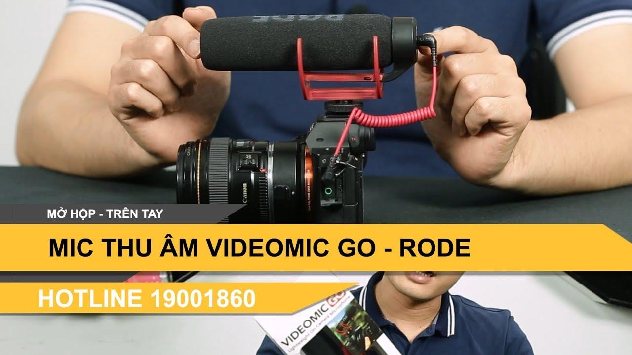 Mic thu âm Rode VideoMic Go cho máy ảnh máy quay