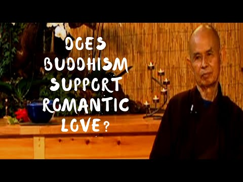 Why doesn't Buddhism support romantic love?