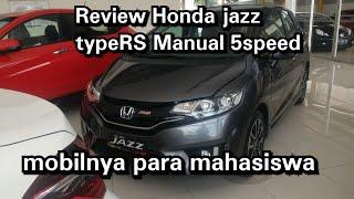 Review Honda jazz GK5 type RS manual 5speed (sebelum facelift) 2017 Indonesia