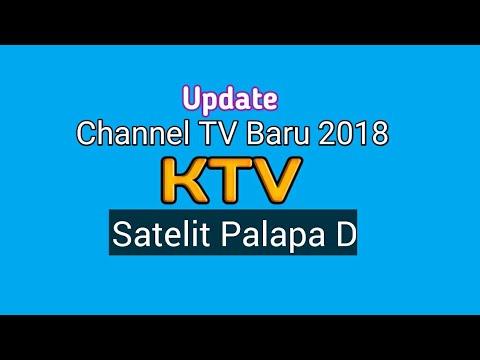 Channel Palapa D Terbaru 2018 Frekuensi KTV