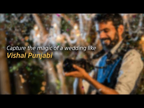 Sony| G Master Series| Learning About Wedding Videography From #TheWeddingFilmer Vishal Punjabi