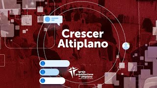Crescer Altiplano Online - 02/06