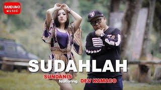 Sundanis X Dev Kamaco - SUDAHLAH [Official Bandung Music]