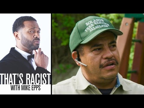 Mexicans Are Lazy | Ep. 7 | That's Racist