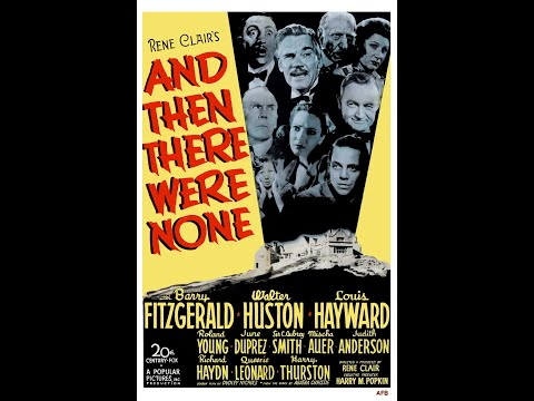 """""""And Then There Were None"""" (""""Dix Petits Indiens"""") (1945) Vostfr"""