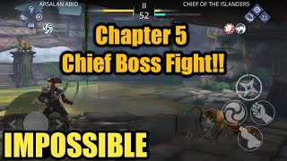 SHADOW FIGHT 3 | CHAPTER 5 Boss # 2 | How to beat CHIEF on Impossible !!