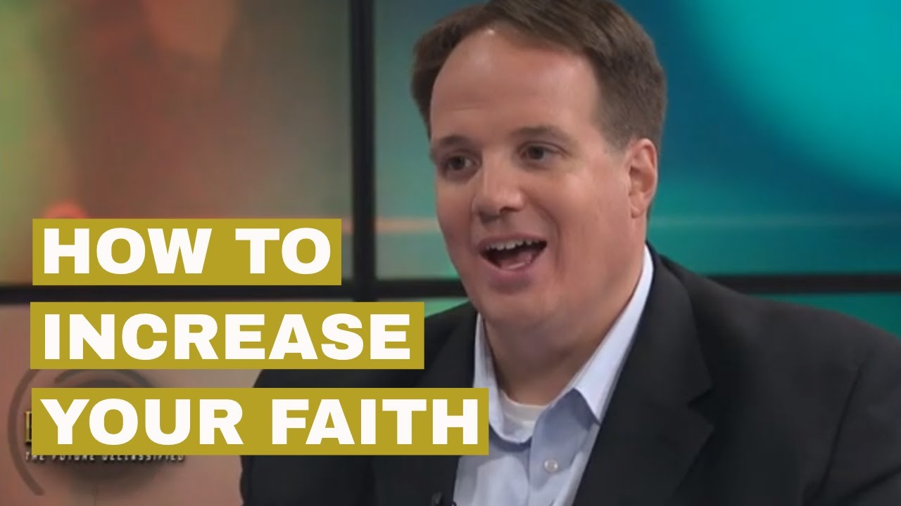 How Can I Increase My Faith with Scripture
