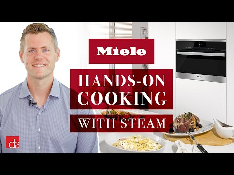 Miele Steam Oven: Hands-On Cooking Demo