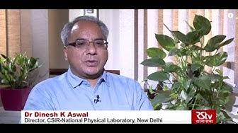 RSTV Eureka - Dr Dinesh K Aswal, Director, CSIR- National Physical Laboratory, New Delhi