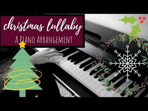 Christmas Lullaby (Still, Still, Still and Away in a Manger) - Piano Arrangement Mp3