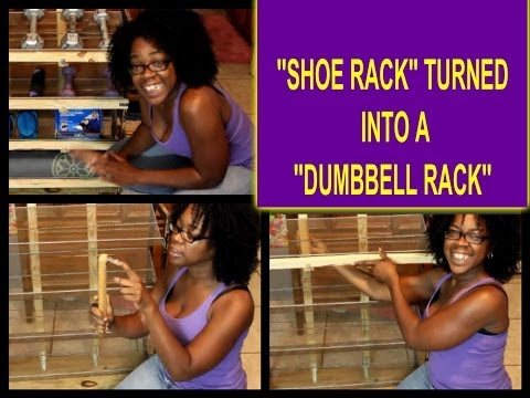 ''SHOE RACK''  TURNED INTO A ''DUMBBELL RACK'' !!