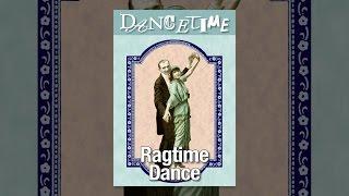 Ragtime Dönemi Süresi, 2 Birim Dans: Dans