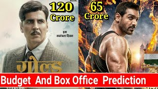 Akshay Kumar Gold & John Abraham Satyamev Jayate Budget and Box office Collection prediction