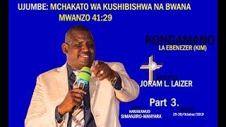 Gambar cover MCHAKATO WA KUSHIBISHWA NA BWANA, Part 3, APOSTLE JORAM L.LAIZER