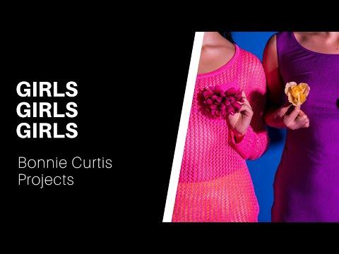 GIRLS GIRLS GIRLS - Bonnie Curtis Projects