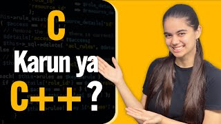 C or C++   What coding language should you learn ?