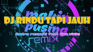 Download Mp3 Rindu tapi jauh fullbass