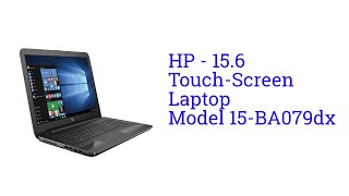 hp 15 6 touch screen laptop model 15 ba079dx launch may 2016