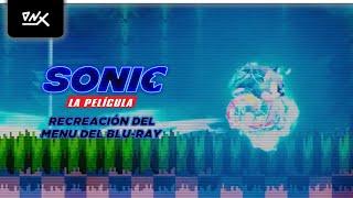 Sonic La Película - Recreación del menú del Blu-Ray