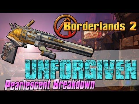 "Borderlands 2: ""Unforgiven"" Pearlescent Weapon Breakdown"