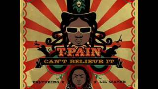 T-Pain Ft. Lil Wayne Can