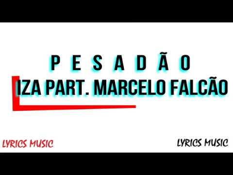 Pesadão - IZA Part. Marcelo Falcão (Lyrics/Lyric Video)