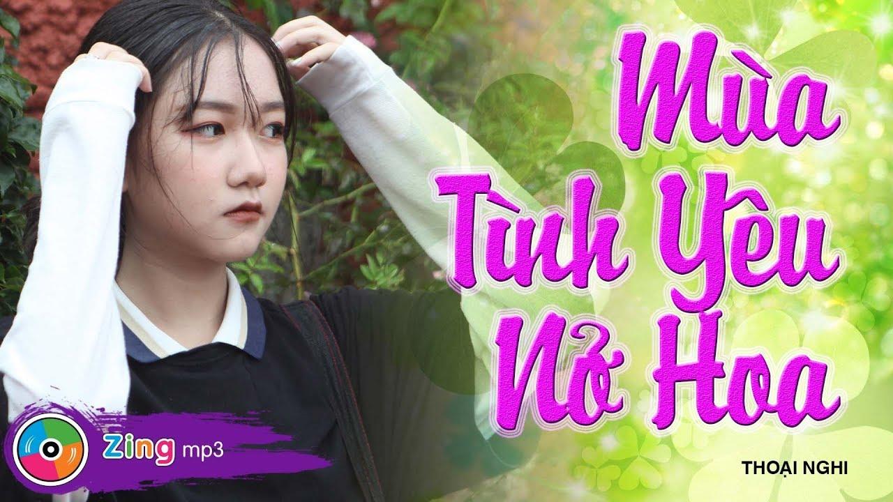 Mùa Tình Yêu Nở Hoa - Thoại Nghi (MV)