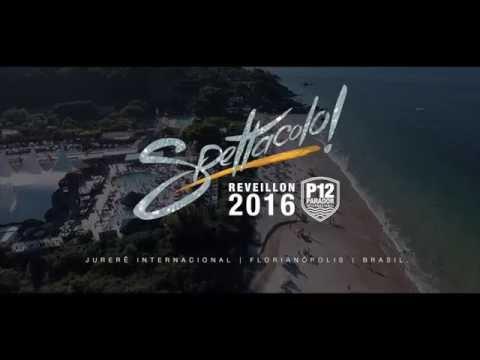 Reveillon Spettacolo 2016 - P12 - Jurerê Internacional