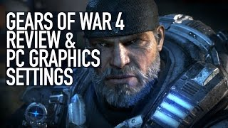 Gears of War 4 - Review and PC Graphics Settings | Is This Really a PC Game?