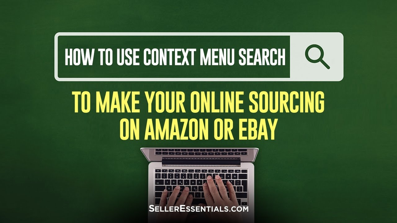 How to use Context Menu Search to make your Online Sourcing for ...