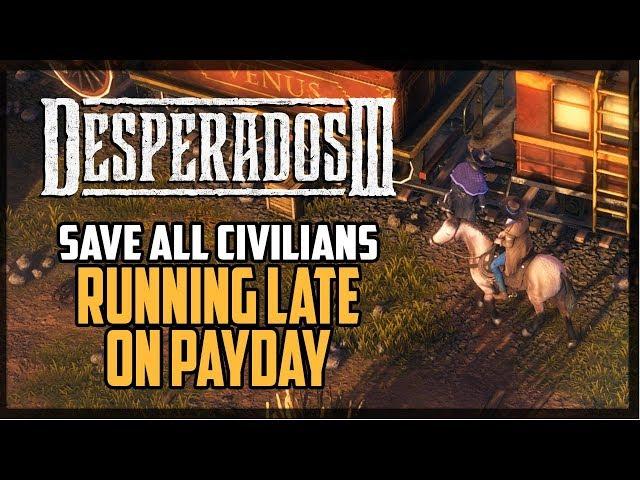 Desperados Iii How To Save All Civilians