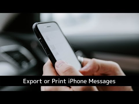 How To Export Or Print Your IPhone Messages And WhatsApp Chats