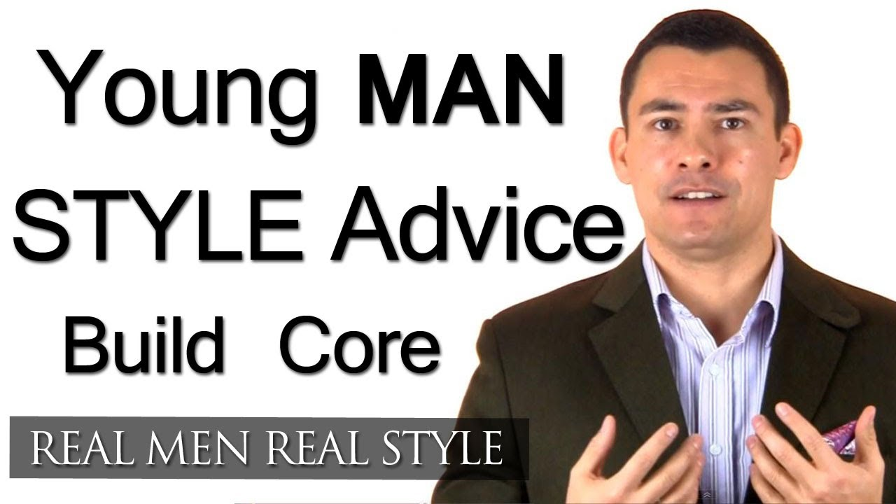 af69a8c91 Young Man Style Advice - 4 Tips On Building Your Inner Core - Gentleman  Fashion Tips