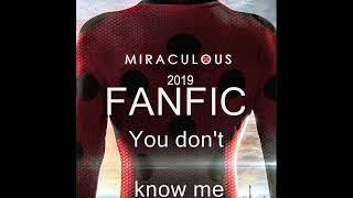 Mirculous ladybug Fanfic You dont know me ch 9 Delirium