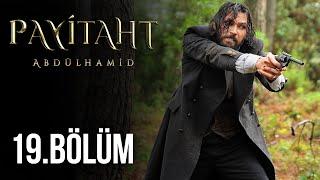 Payitaht Abdülhamid 19. Bölüm HD