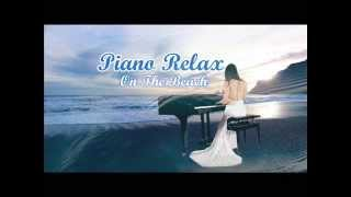 Piano Relax on the Beach