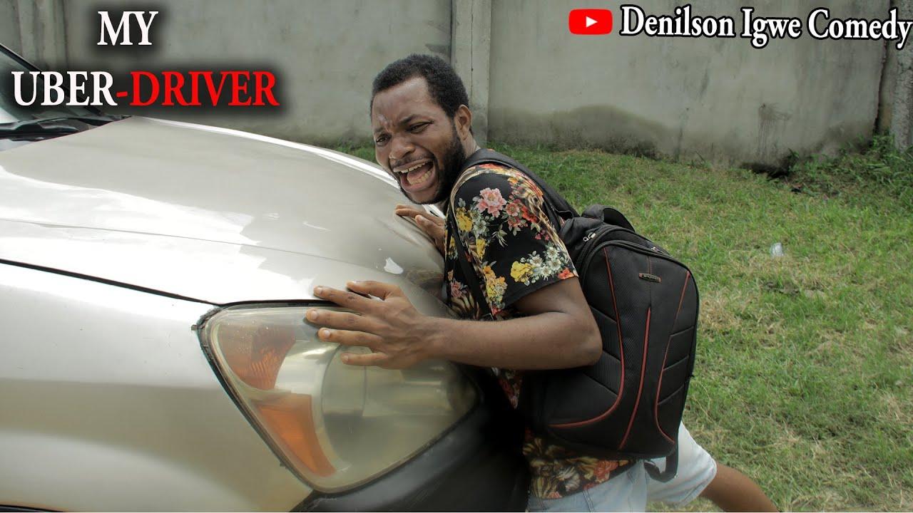 Download My Uber driver - Denilson Igwe Comedy