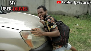 Download Denilson Chibuike Igwe Comedy - Denilson Igwe Comedy - My Uber driver