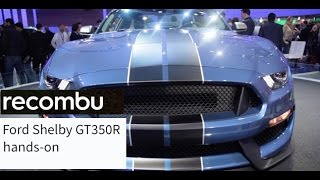 Shelby Mustang GT350 R: The hardest Mustang ever