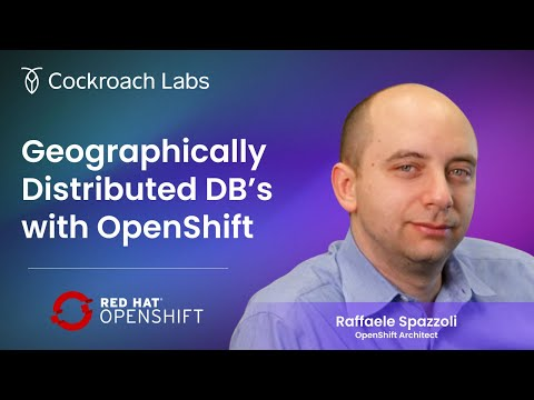 Distributed Databases | Red Hat OpenShift & Multi-region Kubernetes