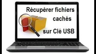 Comment récupérer des Fichiers Cachés sur une Clé USB