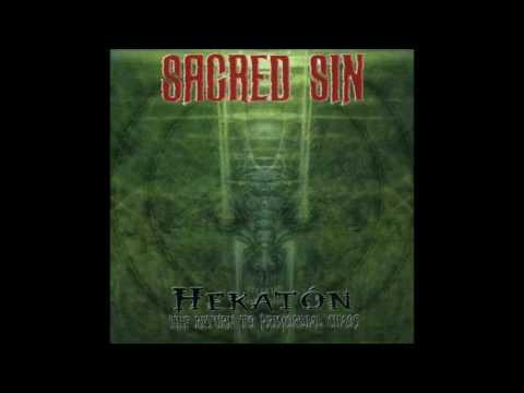 Sacred Sin - Hekaton -  The Return to Primordial Chaos (ALBUM STREAM)
