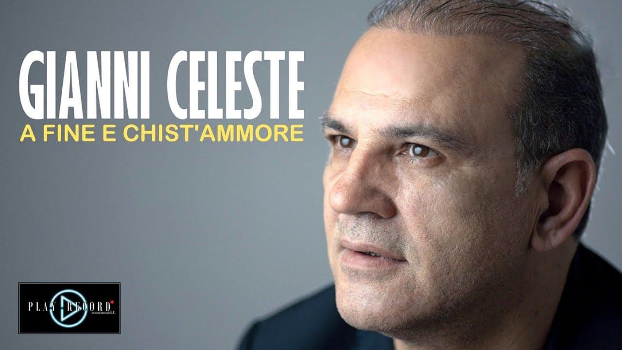 Gianni Celeste - A Fine e Chist'Ammore (Video Ufficiale 2020)