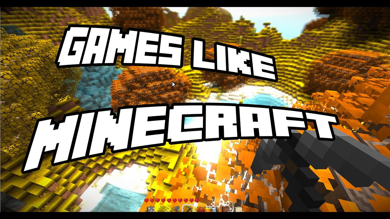 Minecraft Games And Gamers : Games like minecraft sandbox survival open world