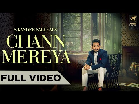 Chann Mereya | Sikander Saleem | Latest Punjabi Song 2018 | Humble Music