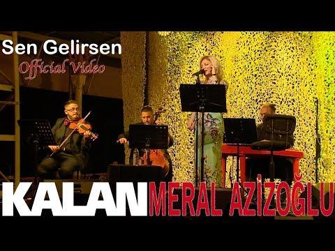 Meral Azizoğlu - Sen Gelirsen [ In Concert © 2018 Kalan Müzik ]