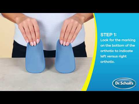 Dr. Scholl's   How To Use Pain Relief Orthotics for Arch Pain