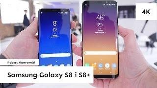 Samsung Galaxy S8 i S8+ Pierwsze wrażenia | Robert Nawrowski