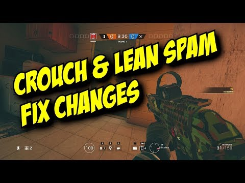 Rainbow Six Siege Crouch & Lean Spamming Abuse Fix! Changes!